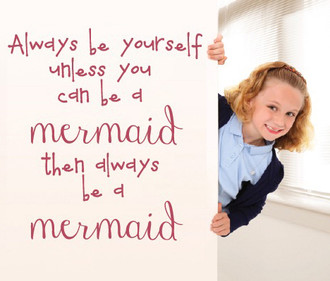 Always be a Mermaid Quote Wall Decal