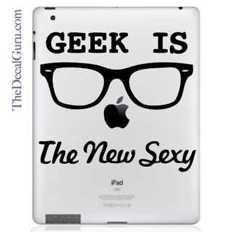 Geek is the New Sexy iPad Decal