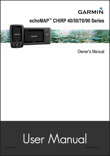garmin echomap chirp gps fishfinder user manual