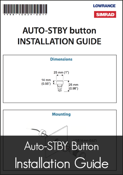lowrance auto standby button autopilot installation guide