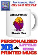 Mr Bitchy Man Personalised Mug Cup