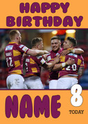 Personalised Huddersfield Giants Birthday Card 4