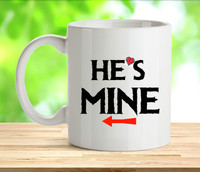 Hes Mine Rude Adult Mug