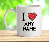 I Love Any Name Rude Adult Mug
