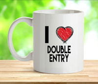 I Love Double Entry Rude Adult Mug