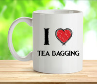 I Love Teabagging Rude Adult Mug