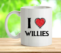 I Love Willies Rude Adult Mug