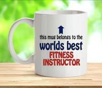 Worlds Best Fitness Instructor Mug