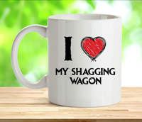 I Love My Shagging Wagon Mug
