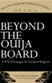 Beyond the Ouija Board: A WWII Tenager in Occupied Belgium