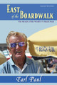 East of the Boardwalk: The Miracle of Ocean City&#039;s #1 Beach Bum