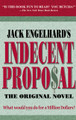 Indecent Proposal: The Original Novel