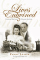 Lives Entwined: Fanny and Max Lesser Holocaust Survivors
