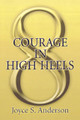 Courage in High Heels