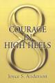 Courage in High Heels