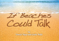 If Beaches Could Talk
