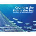 Counting the Fish in the Sea: The Story of the NEAMAP Survey Trawls
