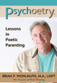 Psychoetry®: Lessons in Poetic Parenting