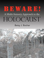 BEWARE! A Multi-Sensory Approach to the HOLOCAUST