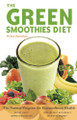 The Green Smoothies Diet by Robyn Openshaw
