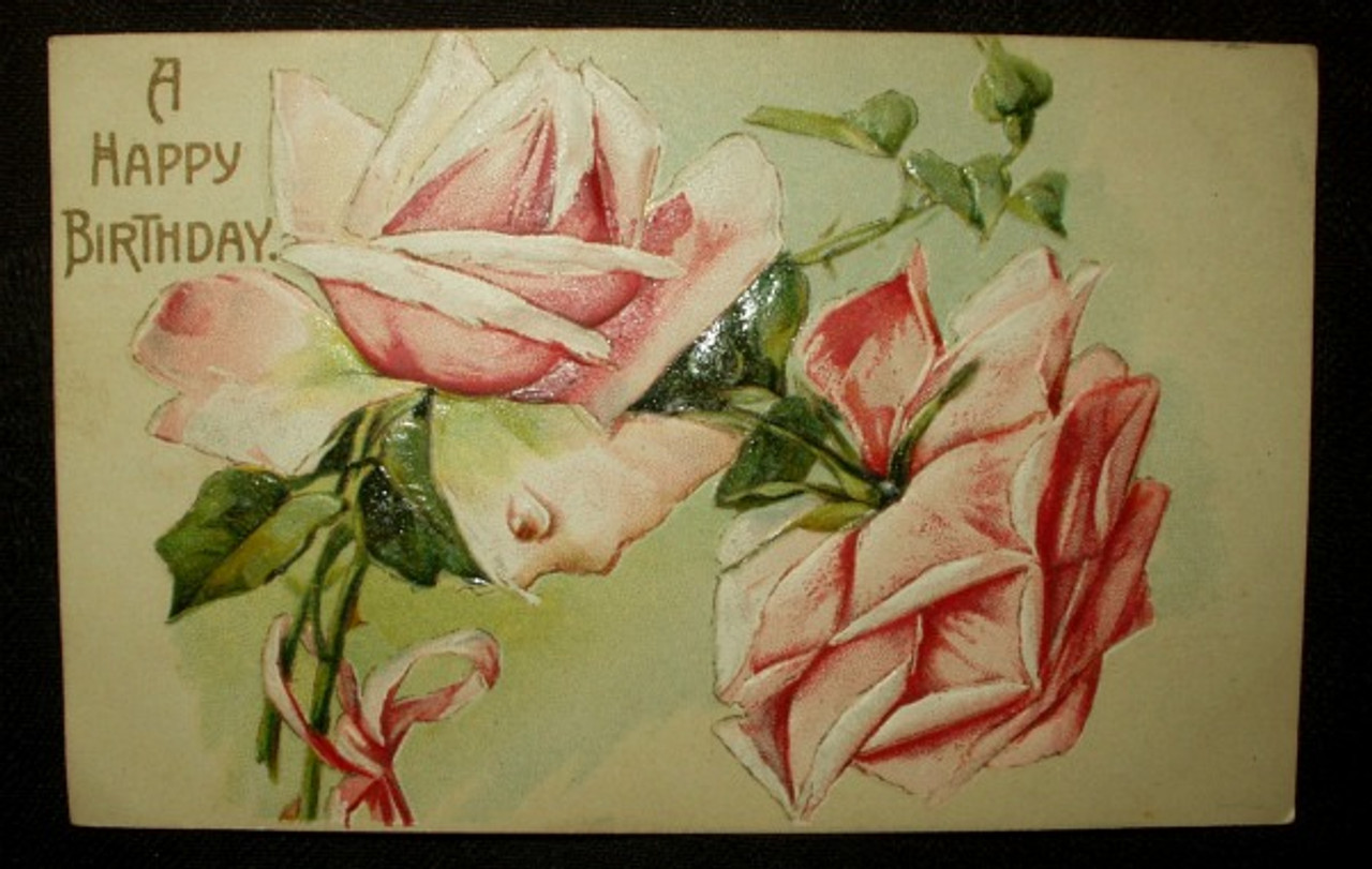 Antique 1913 Embossed Rose Happy Birthday Postcard