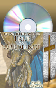 True Obedience Martha Kilpatrick