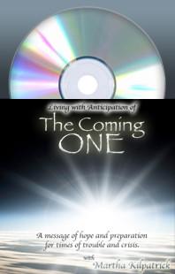 Coming One, The Martha Kilpatrick John Enslow