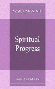 Spiritual Progress by Watchman Nee