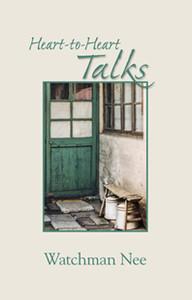Heart-to-Heart Talks by Watchman Nee