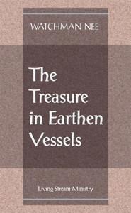 Treasure in Earthen Vessels, The by Watchman Nee