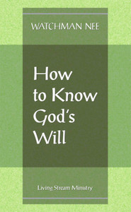 How to Know God's Will by Watchman Nee