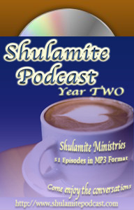 Shulamite Podcast (Year TWO Collection)