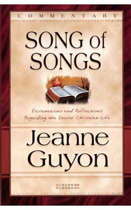 Song of Songs by Jeanne Guyon