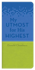 My Utmost for His Highest, Blue/Green by Oswald Chambers