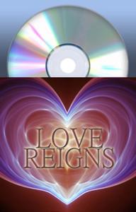 Love Reigns by Martha Kilpatrick