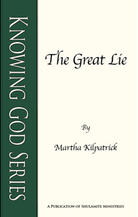 The Great Lie by Martha Kilpatrick
