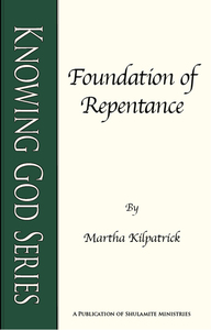 Foundation of Repentance by Martha Kilpatrick