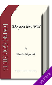 Do You Love Me? (10 Pack) by Martha Kilpatrick