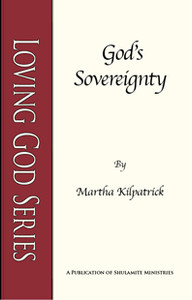 God's Sovereignty by Martha Kilpatrick
