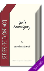 God's Sovereignty (10 Pack) by Martha Kilpatrick