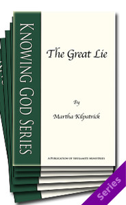 Knowing God Booklet Series by Martha Kilpatrick