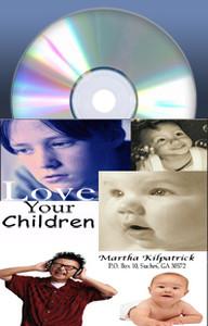 Love Your Children by Martha Kilpatrick