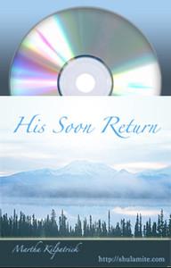 His Soon Return Martha Kilpatrick