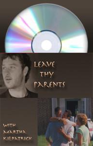 Leave Thy Parents Martha Kilpatrick