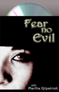 Fear No Evil Martha Kilpatrick