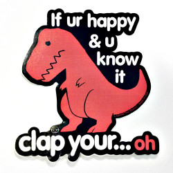 Sad T Rex | Clap Your Oh Sticker