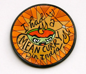"Chumbak: ""I had a mean curry"" magnet"