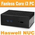 "Fanless Intel ""Haswell"" NUC Core i3 PC, 4GB DDR3, 60GB SSD [N3-Streacom-NC2-4-60]"