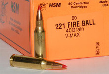 HSM .221 Fireball 40gr V-Max- 50 Rounds