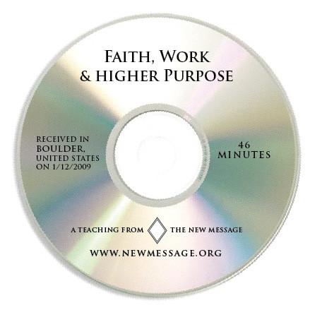 Faith, Work and Higher Purpose CD